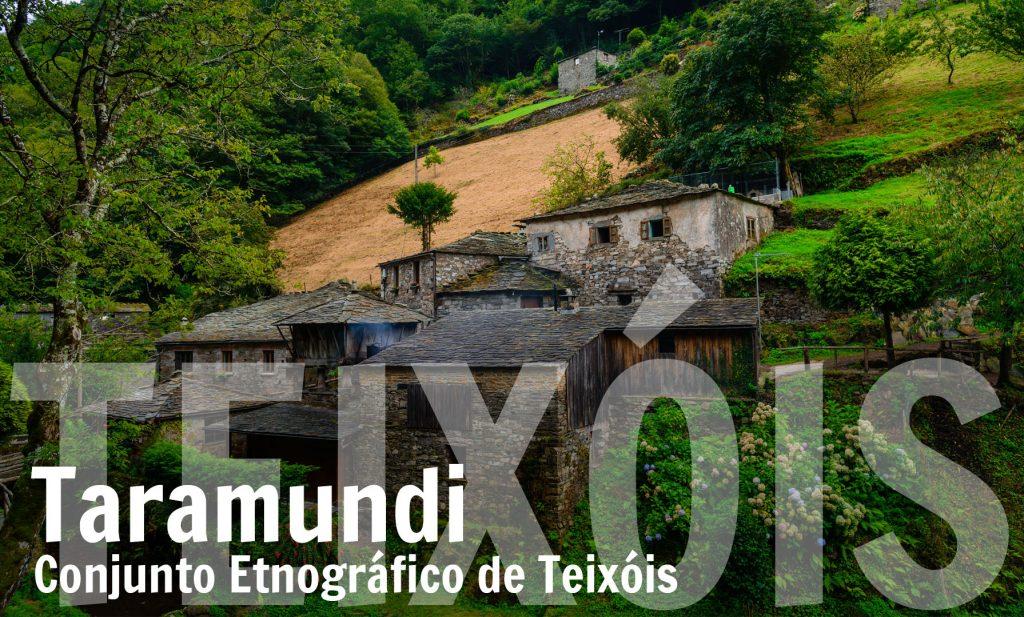 Conjunto Etnográfico Teixois. Taramundi